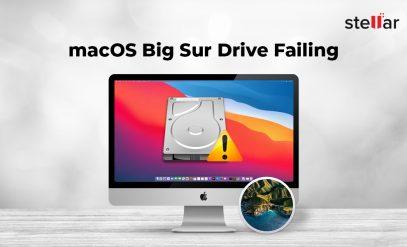 macOS Big Sur Drive Failing